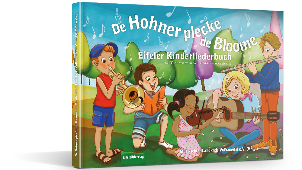 Eifeler Kinderliederbuch: »De Hohner plecke de Bloome«